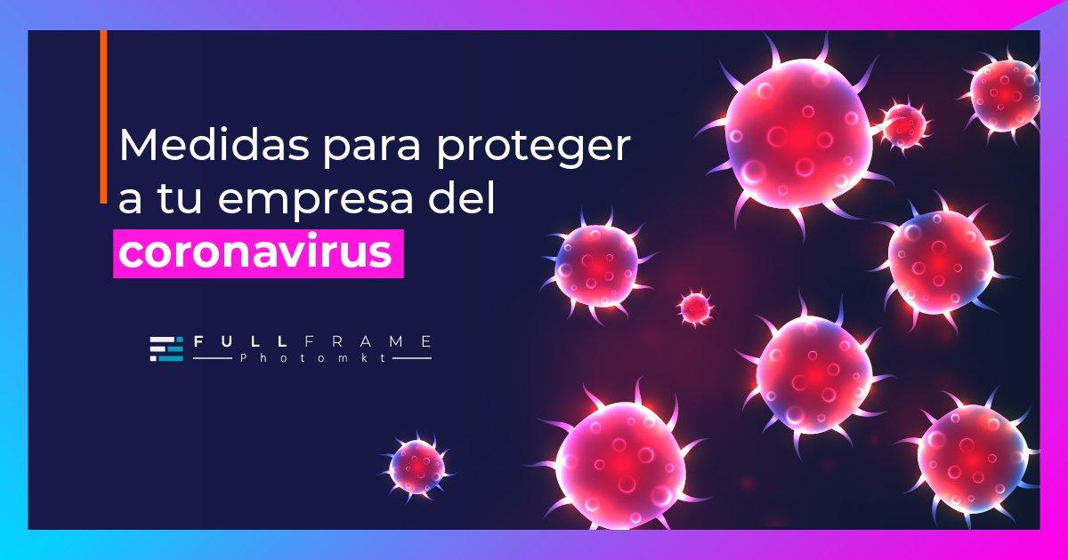 Blog-FullFrame-Photomkt-Medidas-Para-Evitar-Que-El-Coronavirus-Afecte-A-Tu-Empresa-Cover