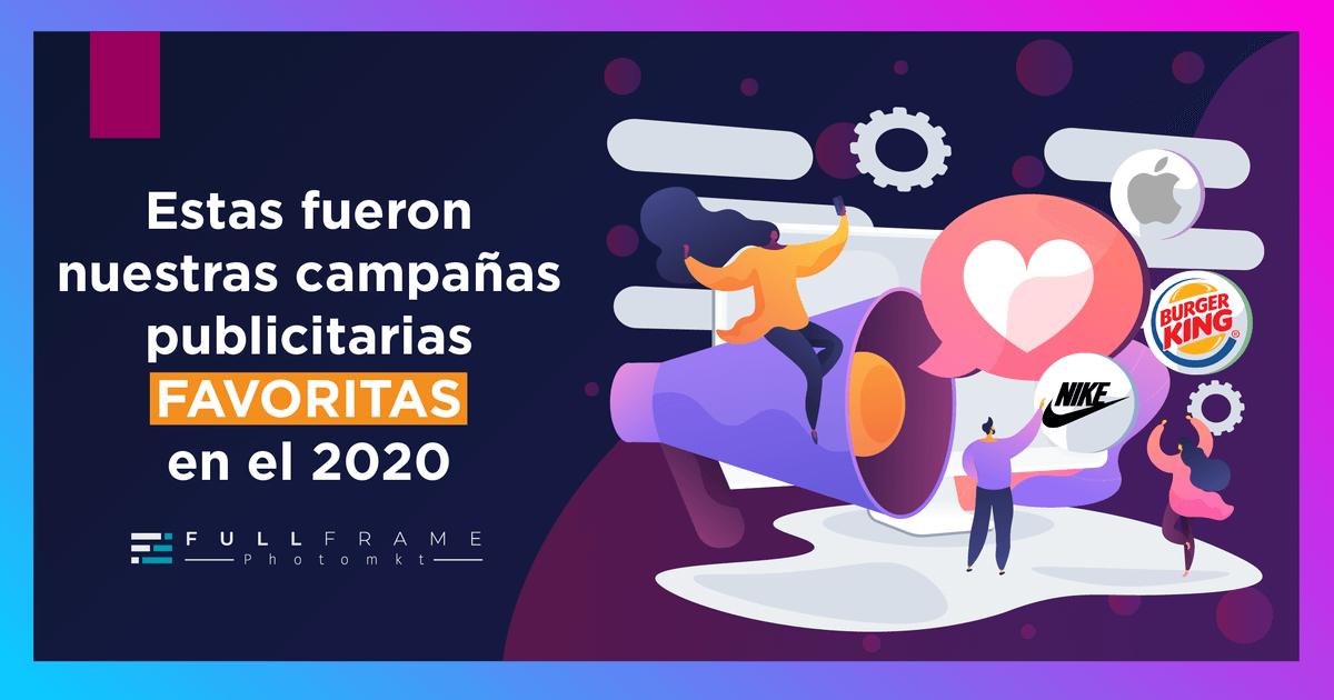 Blog-FullFrame-Photomkt-Mejores-Campañas-Publicitarias-2020